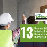 13 Reasons Why an Industrial and Commercial Building Inspection is a Must