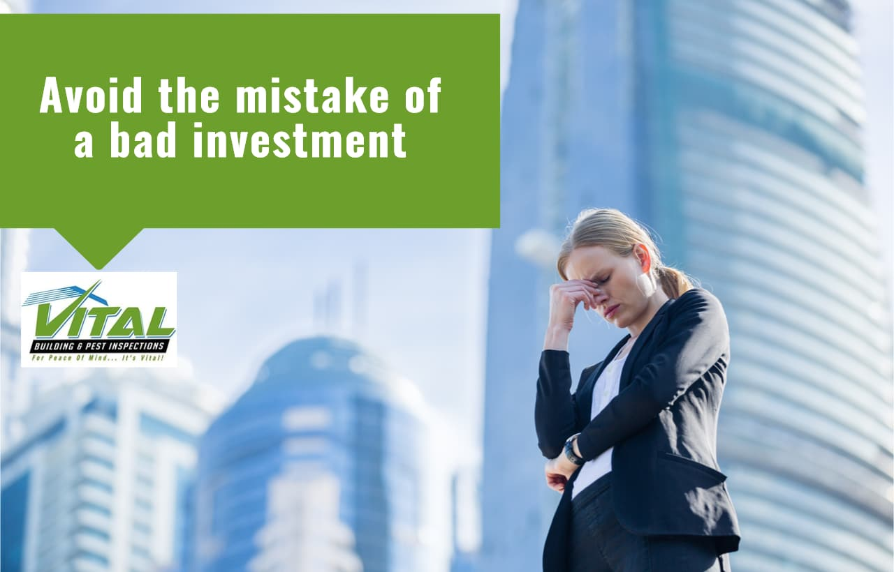 Avoid the mistake of a bad investment