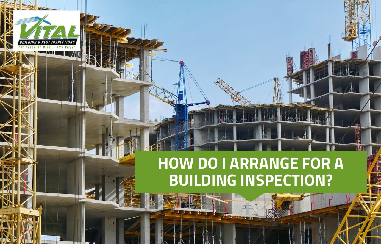 arrange for a building inspection