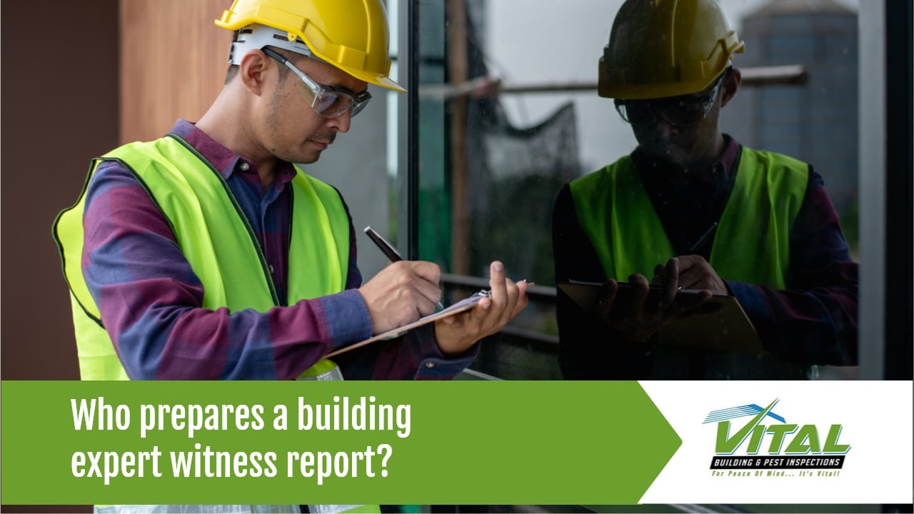 Expert Witness Report - Vital Building and Pest Inspections