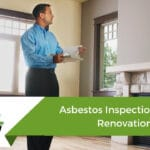 Asbestos Inspection before Renovation