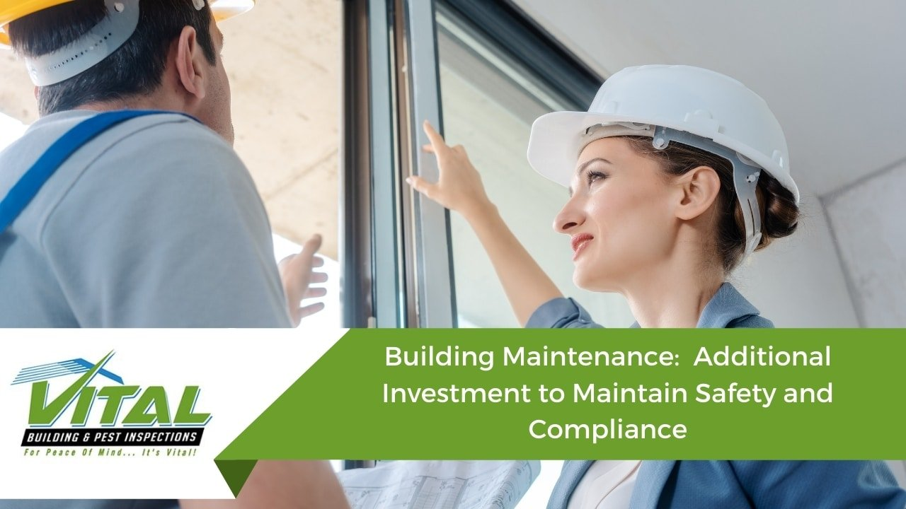 Building Maintenance: Additional Investment to Maintain Safety and Compliance