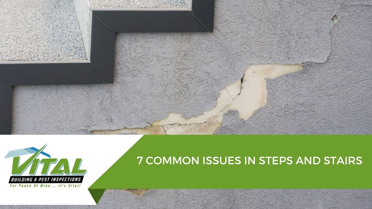 7 COMMON ISSUES IN STEPS AND STAIRS